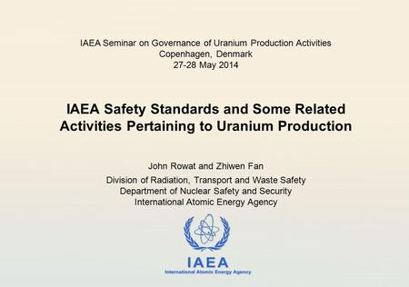IAEA Seminar on Governance of Uranium Production Activities