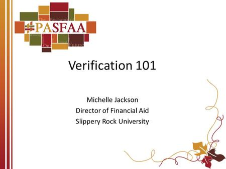 Michelle Jackson Director of Financial Aid Slippery Rock University