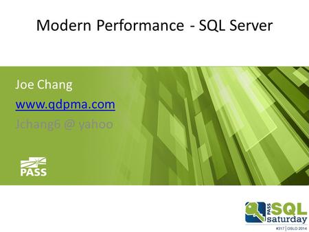 Modern Performance - SQL Server Joe Chang  yahoo.