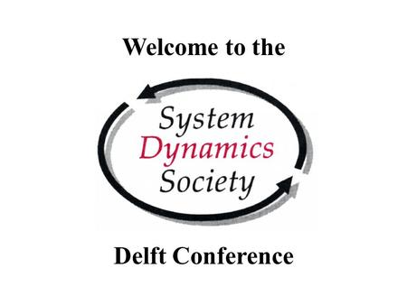 Welcome to the Conference Delft Conference. Conference Partners and Faculty of Technology, Policy and Management at Delft University TU Delft Aula Congress.
