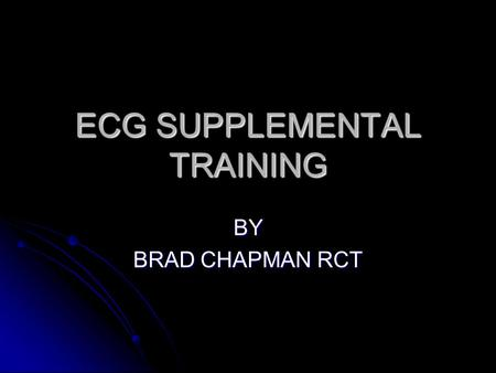 ECG SUPPLEMENTAL TRAINING