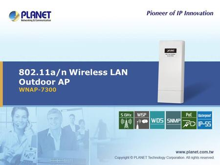 802.11a/n Wireless LAN Outdoor AP WNAP-7300 Icon5Icon4Icon3Icon2Icon1.
