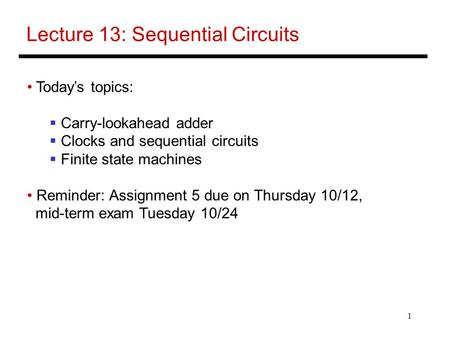Lecture 13: Sequential Circuits