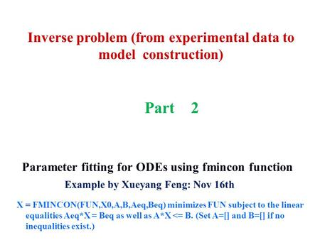 Inverse problem (from experimental data to model construction)