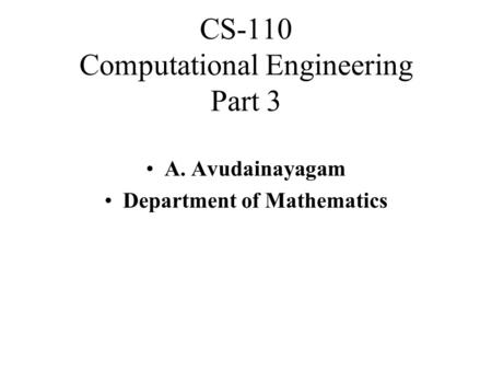 CS-110 Computational Engineering Part 3