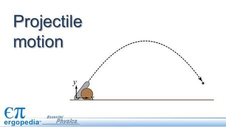 Projectile motion. A projectile is an object in motion that is only affected by gravity. Projectiles travel in trajectories: smooth curved paths that.