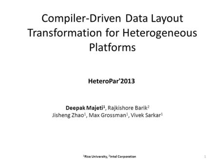 Compiler-Driven Data Layout Transformation for Heterogeneous Platforms