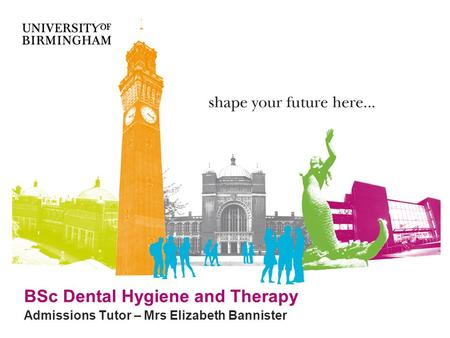 BSc Dental Hygiene and Therapy