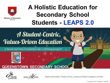 A Holistic Education for Secondary School Students - LEAPS 2.0