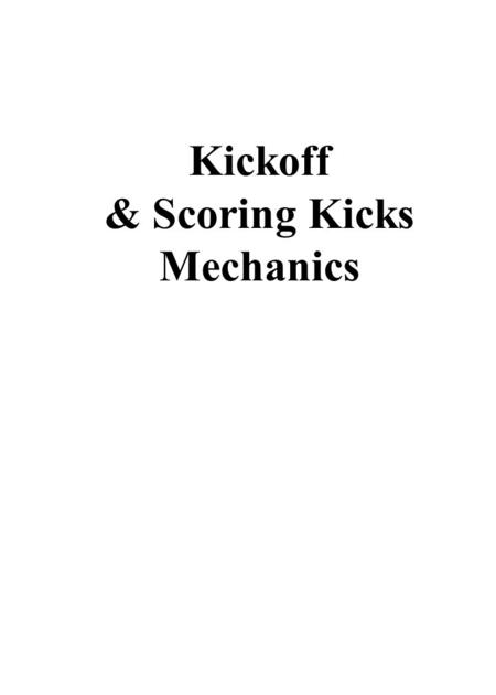 3 0 4 0 5 0 4 0 3 0 4 0 5 0 4 0 3 0 COACHES AREA Kickoff & Scoring Kicks Mechanics.