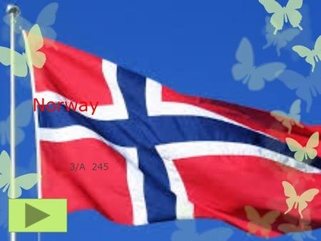 Norway 3/A 245 Flag POPULATION  5.019 million 2012.