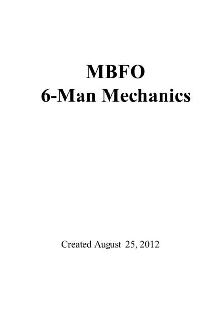 3 0 4 0 5 0 4 0 3 0 4 0 5 0 4 0 3 0 COACHES AREA Created August 25, 2012 MBFO 6-Man Mechanics.