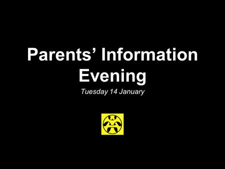 Parents' Information Evening Tuesday 14 January. School Alec Morris - Head Teacher Irene Davidson - Depute Carol Graham - Depute Lewis Paterson - Depute.