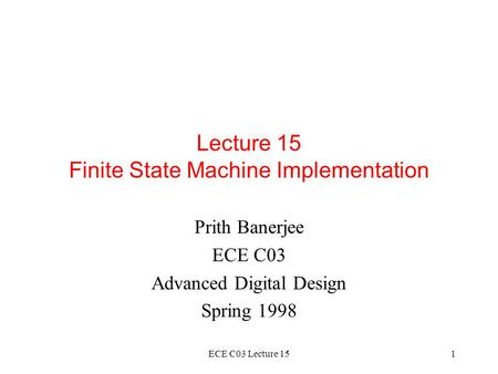 Lecture 15 Finite State Machine Implementation