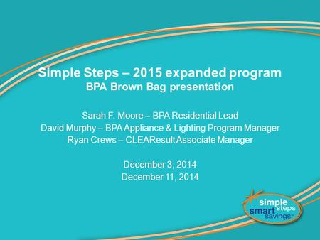Simple Steps – 2015 expanded program BPA Brown Bag presentation