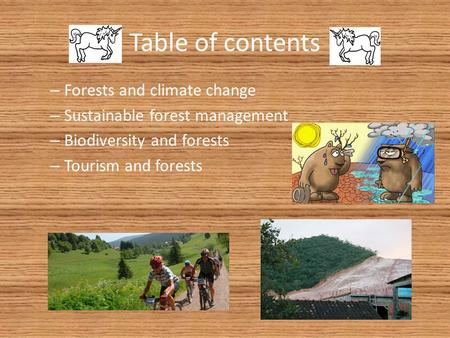 Table of contents Forests and climate change