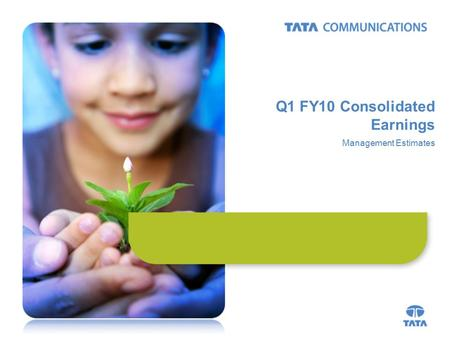 Q1 FY10 Consolidated Earnings Management Estimates.