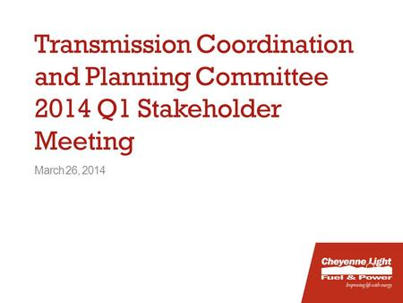 March 26, 2014 Transmission Coordination and Planning Committee 2014 Q1 Stakeholder Meeting.