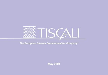 May 2001 The European Internet Communication Company.