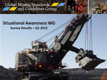 Situational Awareness WG Survey Results – Q1 2013.