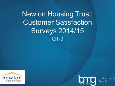 Slide 1 Newlon Housing Trust: Customer Satisfaction Surveys 2014/15 Q1-3.