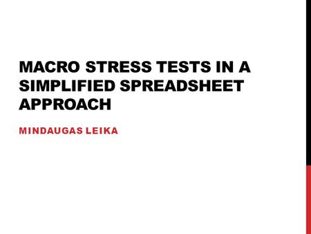 Macro Stress tests in a simplified spreadsheet approach