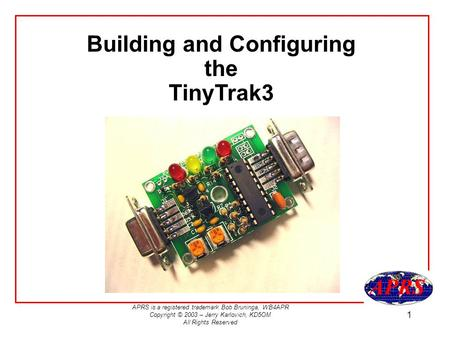 Building and Configuring the TinyTrak3