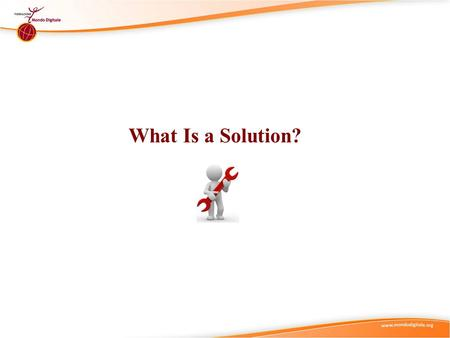 What Is a Solution?. Didactic Suggestions (1) (I) Try to start by connecting with the current state of knowledge and experience of the individual in the.