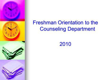 Freshman Orientation to the Counseling Department 2010.