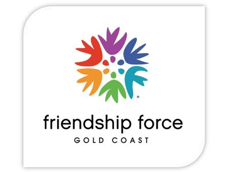 FRIENDSHIP FORCE CLUBS IN AUSTRALIA FRIENDSHIP FORCE CLUBS IN AUSTRALIA.