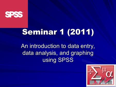 An introduction to data entry, data analysis, and graphing using SPSS
