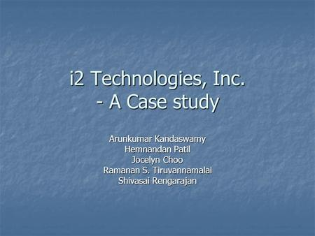 i2 Technologies, Inc. - A Case study