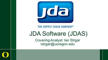 JDA Software (JDAS) Covering Analyst: Ian Strgar