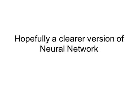 Hopefully a clearer version of Neural Network. I1 O2 O1 H1 H2I2.