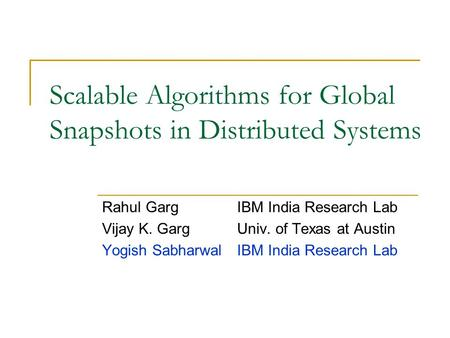Scalable Algorithms for Global Snapshots in Distributed Systems