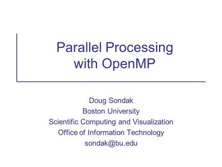 Parallel Processing with OpenMP