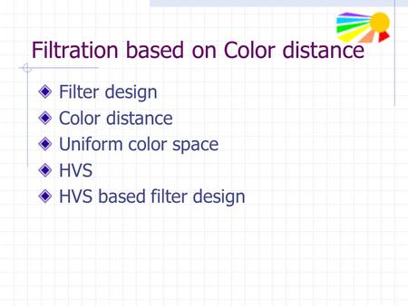 Filtration based on Color distance