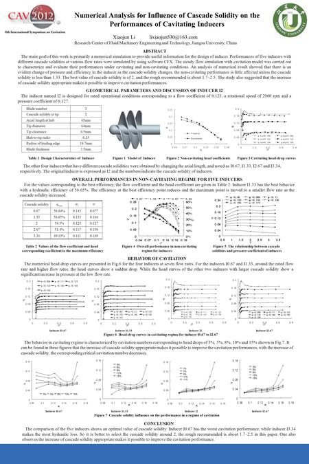 Numerical Analysis for Influence of Cascade Solidity on the Performances of Cavitating Inducers Xiaojun Li Research Center of Fluid.