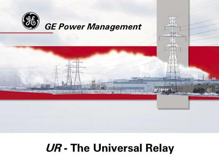 UR - The Universal Relay