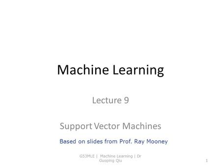 Lecture 9 Support Vector Machines