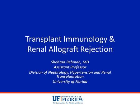 Transplant Immunology & Renal Allograft Rejection