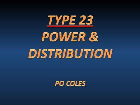  To develop our understanding of the Type 23 Electrical Power System and develop the P&D model: Covering:  The basic components of Generators.  How.