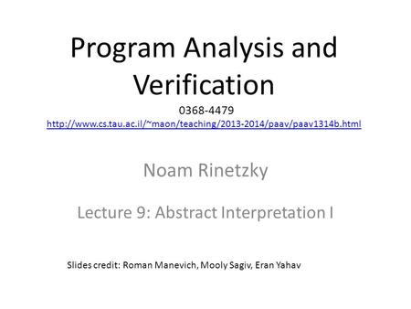 Program Analysis and Verification 0368-4479