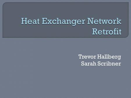 Heat Exchanger Network Retrofit