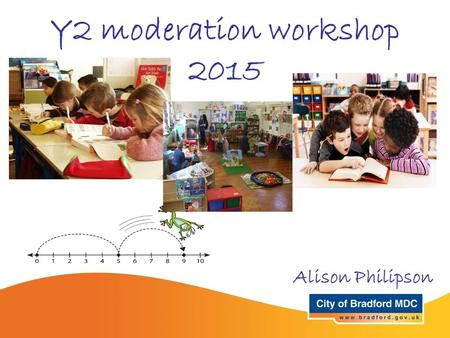 Y2 moderation workshop 2015 Alison Philipson.