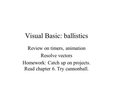 Visual Basic: ballistics