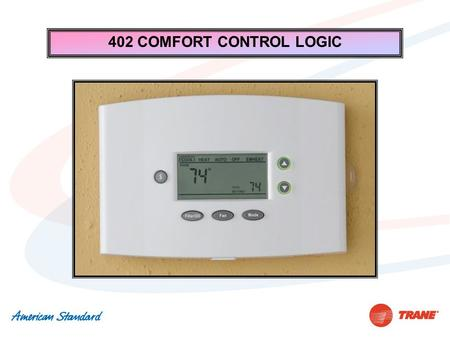 402 COMFORT CONTROL LOGIC. Questions SUB BASE Up to 16 wires may be required.