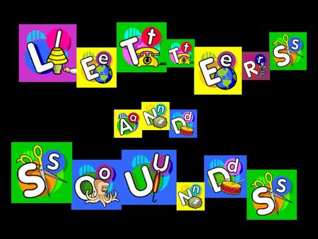 Letters and Sounds There are 6 Phases in Letters and Sounds, each building on the skills and knowledge of the previous one. Phases 1-4 should be taught.