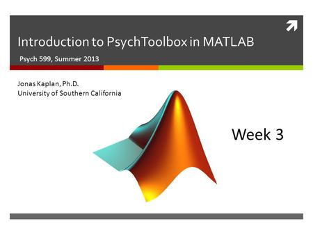 Introduction to PsychToolbox in MATLAB