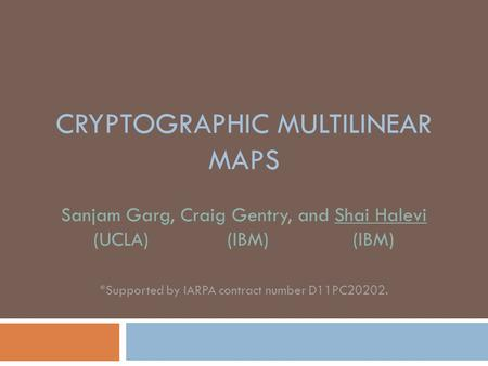 Cryptographic Multilinear Maps